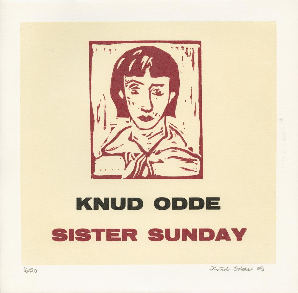Knud Odde, Sister sunday